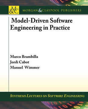 Model-Driven Software Engineering in Practice