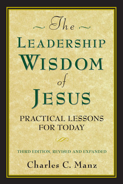The Leadership Wisdom of Jesus, 3rd Edition