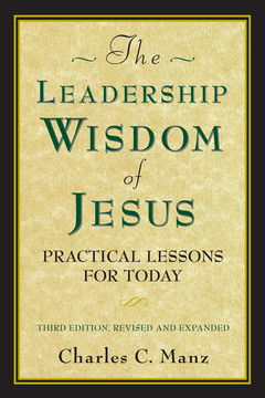 The Leadership Wisdom of Jesus, 3rd Edition