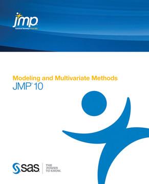 JMP 10 Modeling and Multivariate Methods
