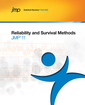 JMP 11 Reliability and Survival Methods