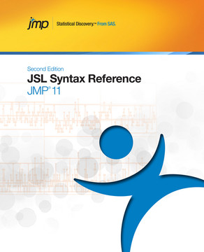 JMP 11 JSL Syntax Reference, Second Edition, 2nd Edition