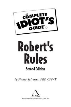 The Complete Idiot's Guide® To Robert's Rules
