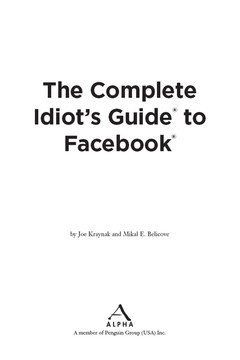The Complete Idiot's Guide® To Facebook®