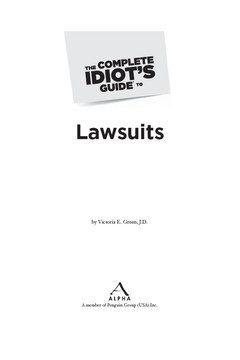 The Complete Idiot's Guide® To Lawsuits