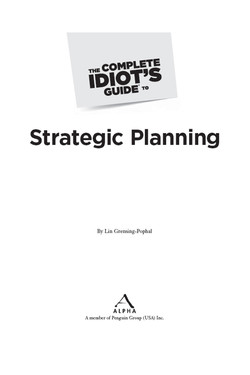 The Complete Idiot's Guide® To Strategic Planning