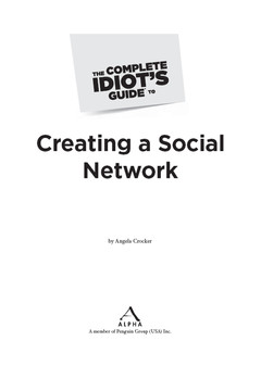The Complete Idiot's Guide® To Creating a Social Network