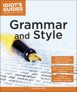 Idiot's Guides: Grammar and Style
