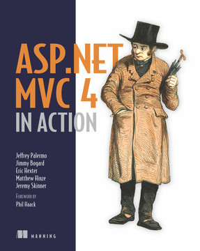 ASP.NET MVC 4 in Action: Revised edition of ASP.NET MVC 2 in Action