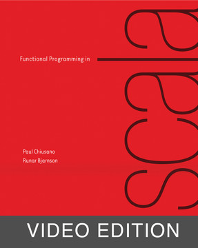 Functional Programming in Scala Video Edition