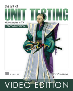 The Art of Unit Testing Video Edition