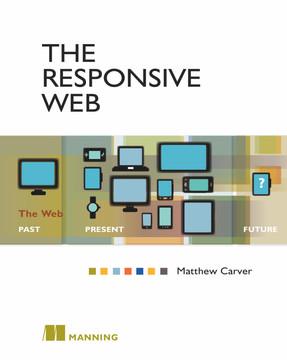 The Responsive Web