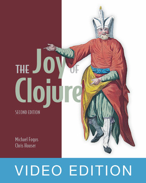 The Joy of Clojure, 2nd Edition, Video Edition