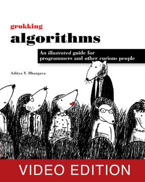 Grokking Algorithms Video Edition