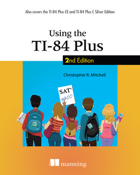 Using the TI-84 Plus, Second Edition [Book]
