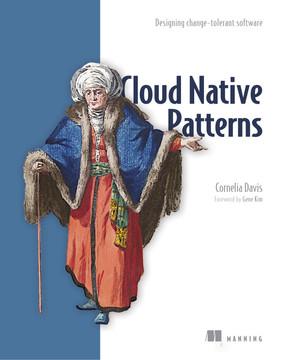 Cloud Native Patterns