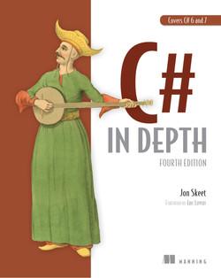 C# in Depth, Fourth Edition