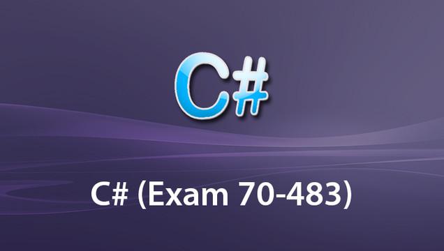 C# (Exam 70-483)