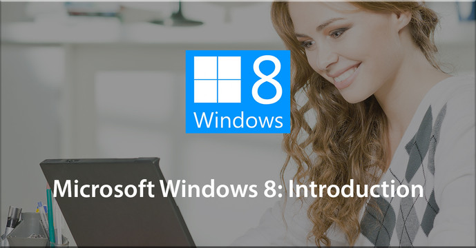 Microsoft Windows 8: Introduction
