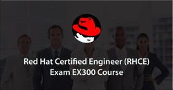 Red Hat Certified Engineer (RHCE) - Exam EX300