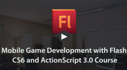 Mobile Game Development with Flash CS6 and ActionScript 3.0