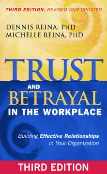 Trust and Betrayal in the Workplace, 3rd Edition