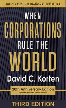 When Corporations Rule the World, 3rd Edition