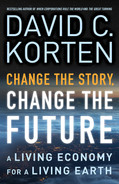 Cover of Change the Story, Change the Future