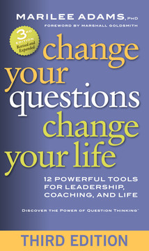 Change Your Questions, Change Your Life, 3rd Edition