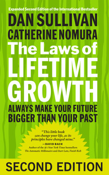 The Laws of Lifetime Growth, 2nd Edition