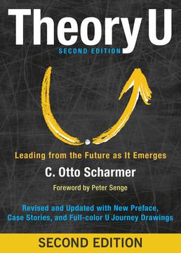 Theory U, 2nd Edition