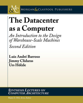 The Datacenter as a Computer, 2nd Edition