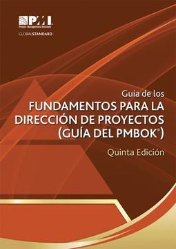 Guía de los Fundamentos para la Dirección de Proyectos (Guía del PMBOK®), Quinta Edición