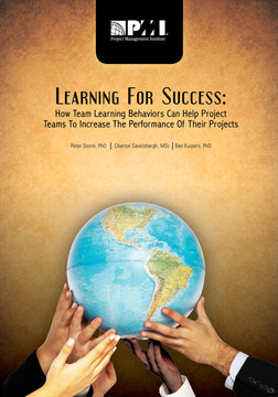 Learning For Success: How Team Learning Behaviors Can Help Project Teams To Increase The Performance Of Their Projects