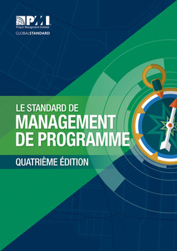 The Standard for Program Management — Fourth Edition (FRENCH)