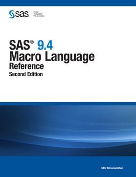 SAS 9.4 Macro Language, 2nd Edition
