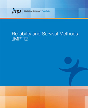 JMP 12 Reliability and Survival Methods