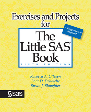 Exercises and Projects for The Little SAS Book, Fifth Edition