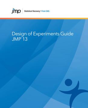 JMP 13 Design of Experiments Guide