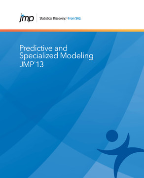 JMP 13 Predictive and Specialized Modeling