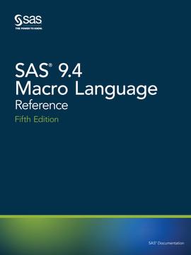 SAS 9.4 Macro Language, 5th Edition