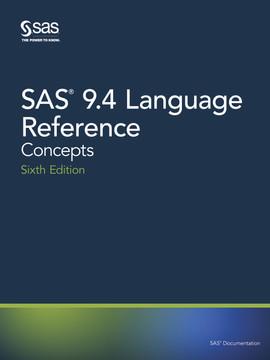SAS 9.4 Language Reference, 6th Edition