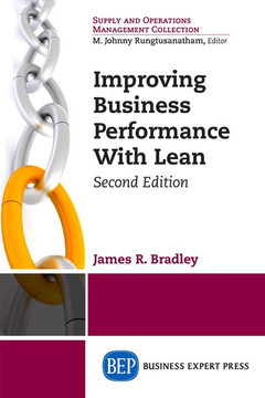 Improving Business Performance With Lean, Second Edition