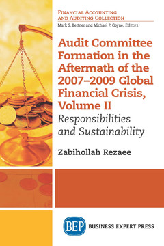Audit Committee Formation in the Aftermath of 2007-2009 Global Financial Crisis, Volume II