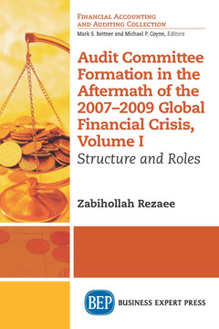 Audit Committee Formation in the Aftermath of 2007-2009 Global Financial Crisis, Volume I