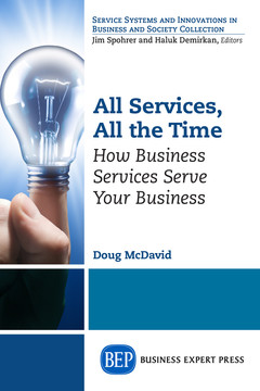 All Services, All the Time: How Business Services Serve Your Business