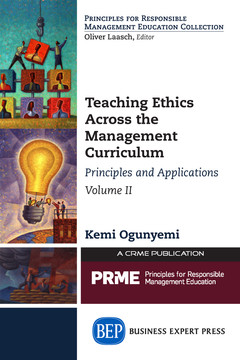 Teaching Ethics Across the Management Curriculum, Volume II