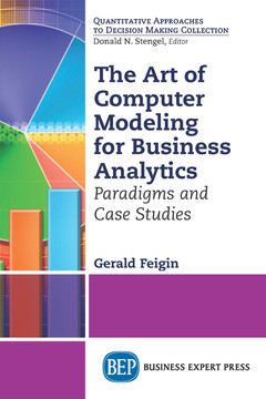 The Art of Computer Modeling for Business Analytics