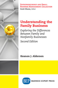 Understanding the Family Business, Second Edition