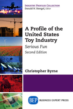 A Profile of the United States Toy Industry, Second Edition